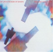 81my_life_in_the_bush_of_ghosts